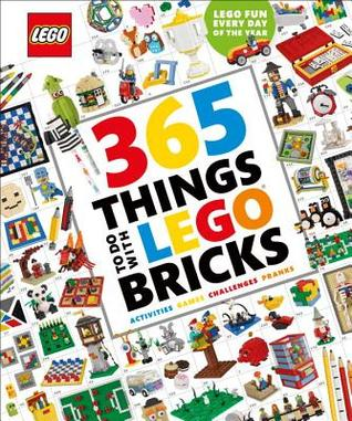 Cover of 365 Things To Do With LEGO Bricks