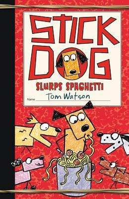 Cover of Stick Dog Slurps Spaghetti