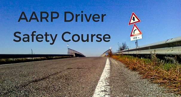 Image of paved road with the text 'AARP Driver Safety Course'