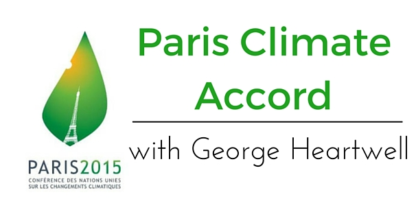 Logo of Paris Climate Conference with the words 'Paris Climate Accord with George Heartwell'
