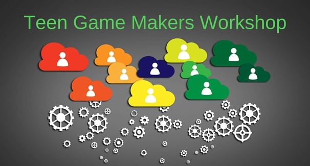 Image of gears with text 'Teen Game Makers Workshop'