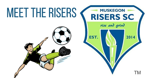 Image of Muskegon Risers logo with text 'Meet the Risers'