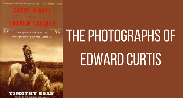 The Photographs of Edward Curtis banner