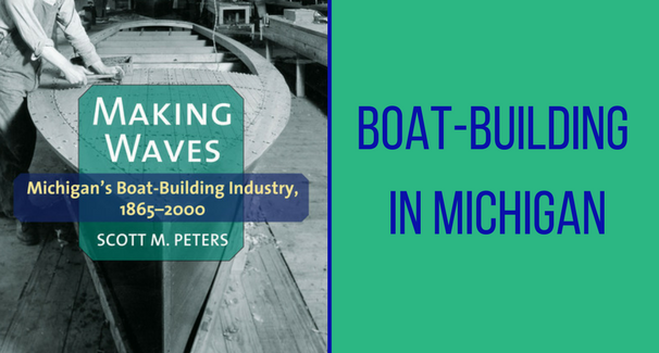 Building Boats in Michigan