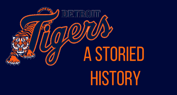 Detroit Tigers-A Storied History banner