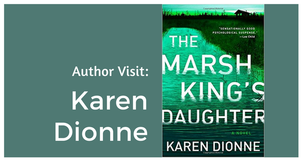 Author Visit: Karen Dionne