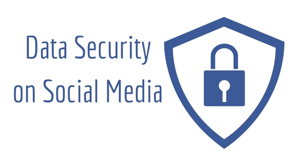 "Blue text on white background reads ""Data Security on Social Media."" To right of text is a white shield outlined in blue with a blue lock on front"