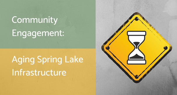 Aging Spring Lake Infrastructure