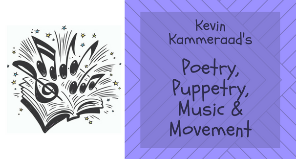 Poetry, Puppetry, Music & Movement