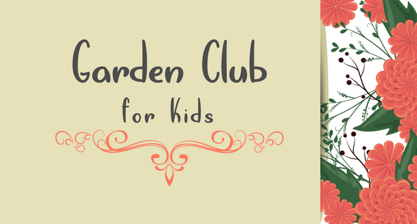Garden Club for Kids: Vintage Treasures