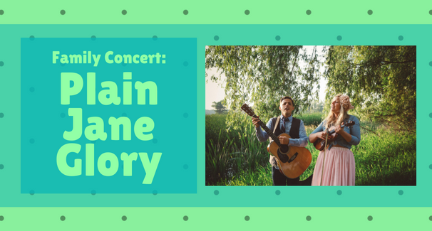 Family Concert: Plain Jane Glory