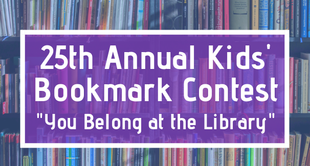 You Belong at the Library! Kids' Bookmark Contest