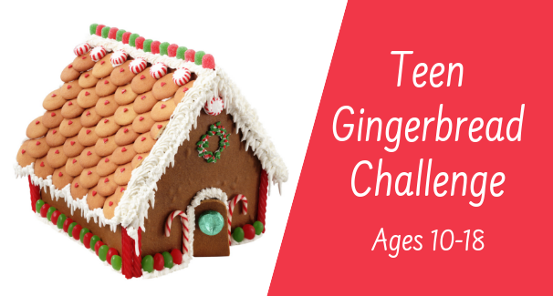 Teen Gingerbread Challenge