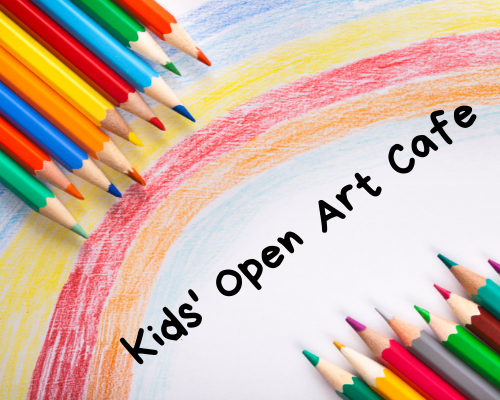 Kids' Open Art Café