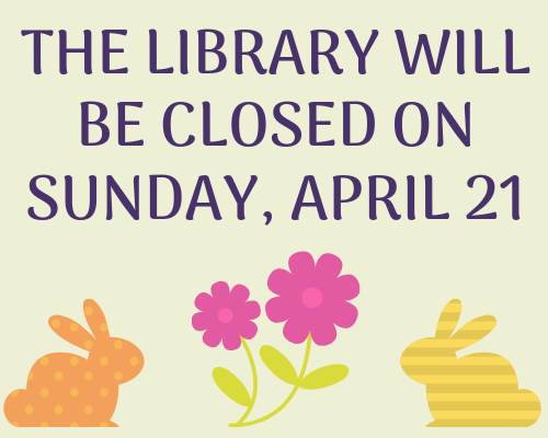 Library Closed April 21