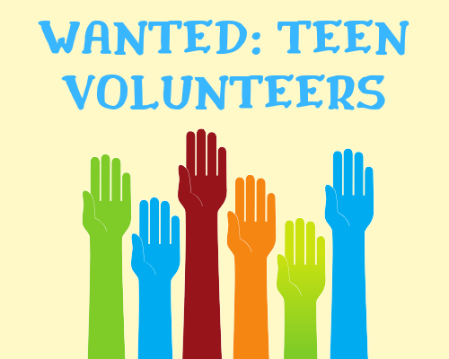 Wanted: Teen Volunteers
